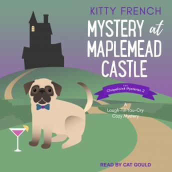 Mystery at Maplemead Castle: A Laugh-Till-You-Cry Cozy Mystery