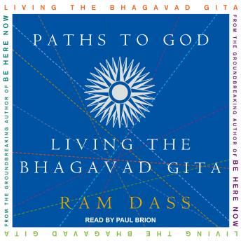 Download Paths to God: Living the Bhagavad Gita by Ram Dass