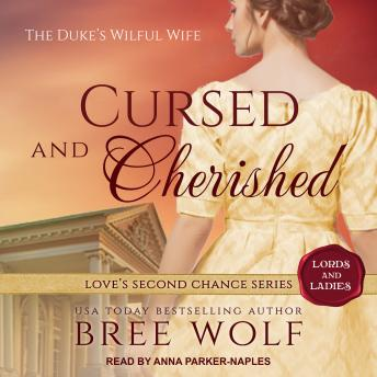 Cursed & Cherished: The Duke's Wilful Wife