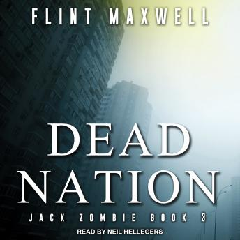 Dead Nation: A Zombie Novel, Flint Maxwell
