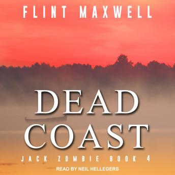 Dead Coast: A Zombie Novel, Flint Maxwell