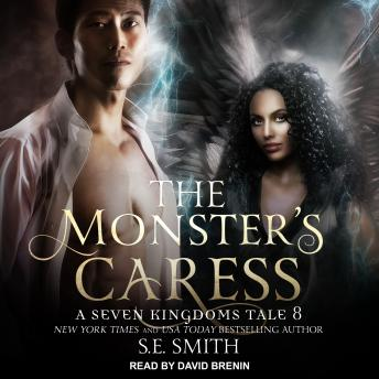 The Monster's Caress: A Seven Kingdoms Tale 8