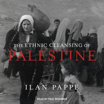 Ethnic Cleansing of Palestine, Ilan Pappe
