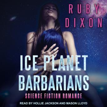 Ice Planet Barbarians, Ruby Dixon