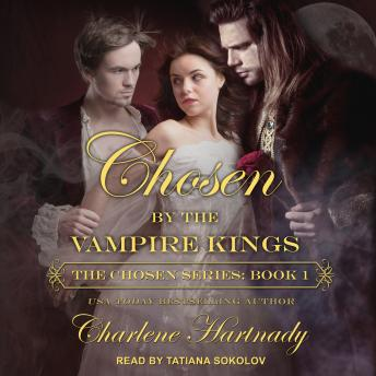 Download Chosen by the Vampire Kings by Charlene Hartnady