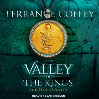 Valley of the Kings: The 18th Dynasty, Terrance Coffey