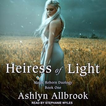 Heiress of Light: Magic Reborn, Ashlyn Allbrook