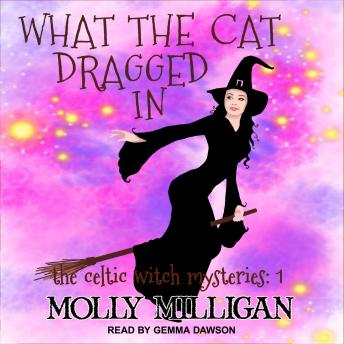 Download What The Cat Dragged In by Molly Milligan