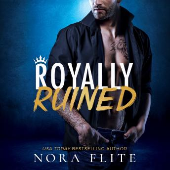 Royally Ruined, Nora Flite