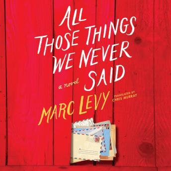 All Those Things We Never Said, Marc Levy