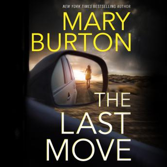 Last Move, Mary Burton