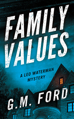 Family Values, G. M. Ford