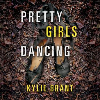 Pretty Girls Dancing, Kylie Brant