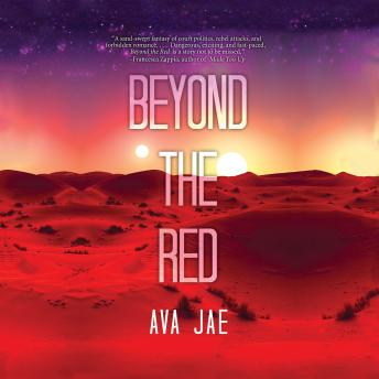 Beyond the Red, Ava Jae