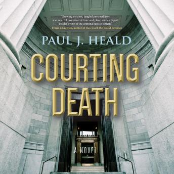 Courting Death, Paul J. Heald