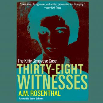 Download Thirty-Eight Witnesses: The Kitty Genovese Case by A.M. Rosenthal