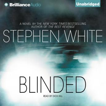 Blinded, Stephen White