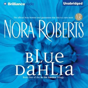 Blue Dahlia Audio book by Nora Roberts | Audiobooks net
