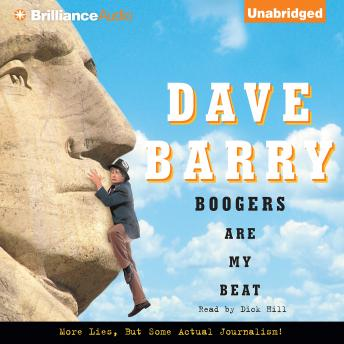 Boogers Are My Beat: More Lies, But Some Actual Journalism from Dave Barry details