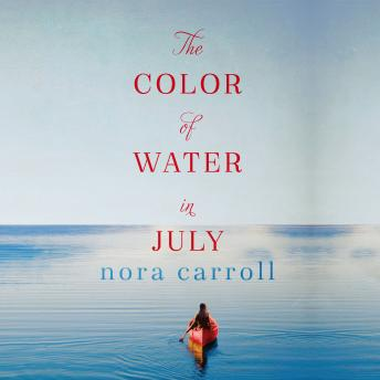 Color of Water in July, Nora Carroll