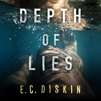 Depth of Lies, E.C. Diskin