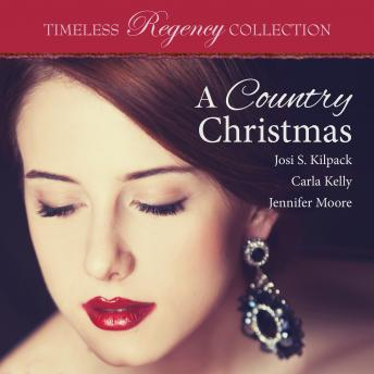 Country Christmas, Josi S. Kilpack, Carla Kelly, Jennifer Moore