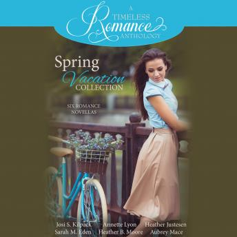 Spring Vacation Collection: Six Romance Novellas