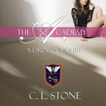 Drop of Doubt, C. L. Stone
