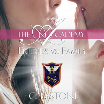 Friends vs. Family, C. L. Stone