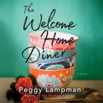 Welcome Home Diner, Peggy Lampman