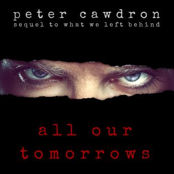 All Our Tomorrows, Peter Cawdron
