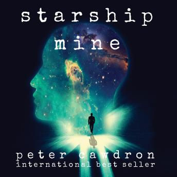 Starship Mine, Peter Cawdron