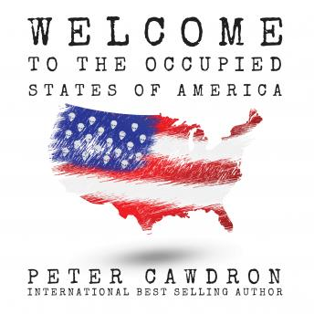 Welcome to the Occupied States of America, Peter Cawdron