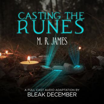 Casting the Runes, Bleak December M. R. James
