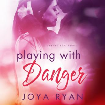 Playing with Danger, Joya Ryan