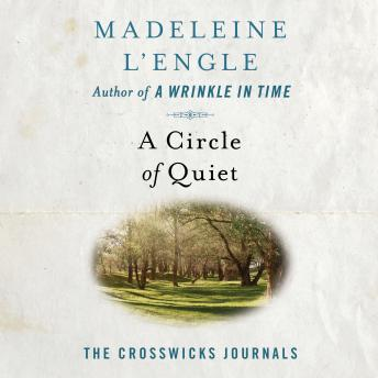 Download Circle of Quiet by Madeleine L'Engle