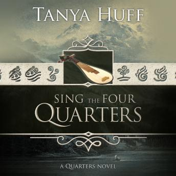 Sing the Four Quarters, Tanya Huff