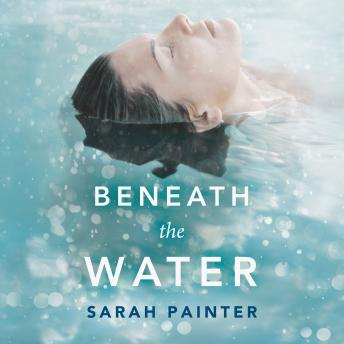 Beneath the Water, Sarah Painter