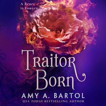 Download Traitor Born by Amy A. Bartol
