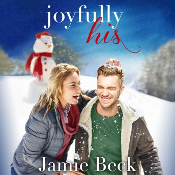 Joyfully His: A Novella