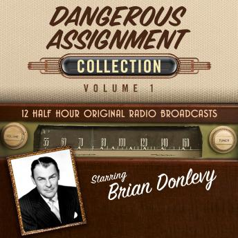 Dangerous Assignment, Collection 1, Audio book by Black Eye Entertainment