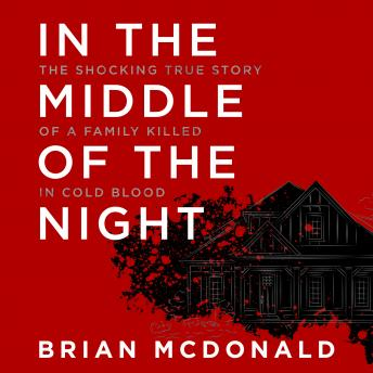 In the Middle of the Night, Audio book by Brian McDonald