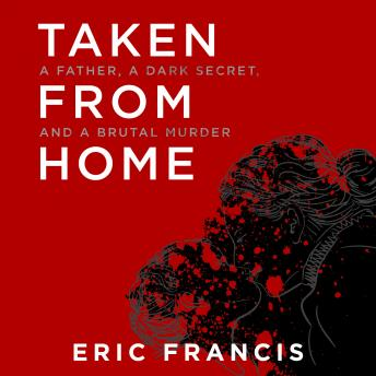 Download Taken from Home by Eric Francis
