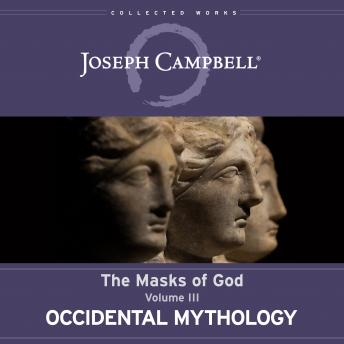 Occidental Mythology: The Masks of God, Volume III