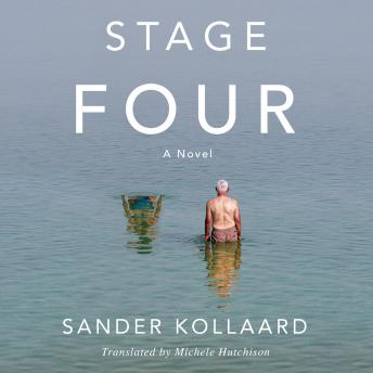 Stage Four: A Novel, Sander Kollaard