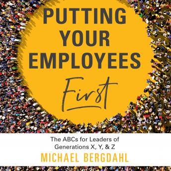 Download Putting Your Employees First by Michael Bergdahl