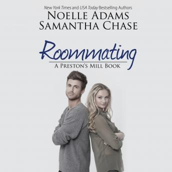 Roommating, Samantha Chase, Noelle Adams