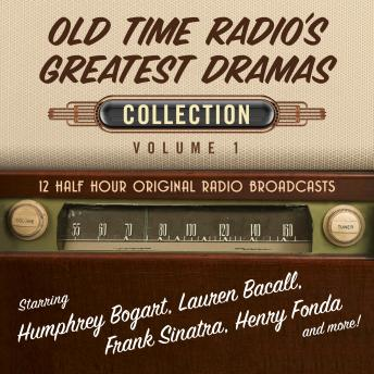 Old Time Radio's Greatest Dramas, Collection 1, Black Eye Entertainment
