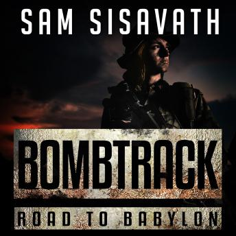 Bombtrack, Sam Sisavath