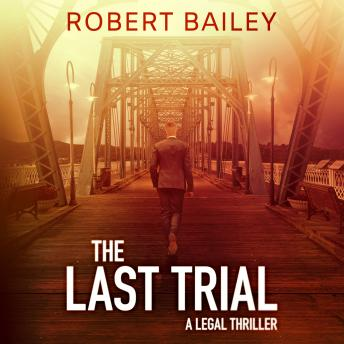 Download Last Trial by Robert Bailey
